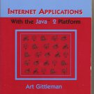 Internet Applications With the Java 2 Platform book by Art Gittleman