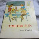 Time for Fun by Carol Woodard &Lutheran Church Press~1968 vintage childrens book