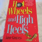 Hot Wheels and High Heels by Jane Graves~Paperback book~FREE US SHIPPING