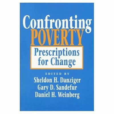 Confronting Poverty: Prescriptions for Change book~Danziger Sandefur & Weinberg