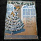 In the Sweet Long Ago~vintage sheet music~1916