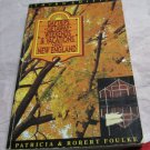 Daytrips, Getaway Weekends and Vacations in New England book~Robert Foulke