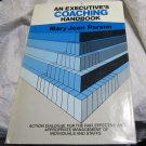 An Executive's Coaching Handbook by Mary J. Parson (1986, Hardcover book)