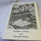 Outdoor Cooking with Reynolds Wrap promo cookbook~1960's~FREE US SHIP