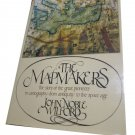 The Mapmakers by John N. Wilford~1981 Hardcover book~FREE US SHIPPING