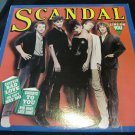 SCANDAL Love's Got A Line On You vintage vinyl/LP/album/record~FREE US SHIP