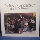 Melissa Manchester Help in on the Way vintage record vinyl LP album