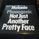 Melanie Phonogenic Not Just Another Pretty Face vintage album/vinyl/record/LP