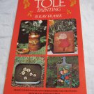 Decorative Tole Painting by B. Kay Fraser~1987 Paperback book~folk art