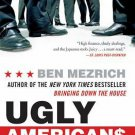 Ugly Americans: True Story of the Ivy League Cowboys Who Raided the Asian market