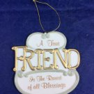 A True Friend Is The Rarest Of All Blessings Porcelain Ornament Christmas