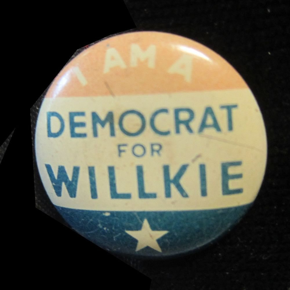 I Am a Democrat for Willkie~president pin/button/pinback/lapel pin~FREE US SHIP