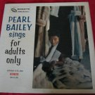 Pearl Bailey Sings for Adults Only~Restricted from Air Play~Record/Vinyl/LP