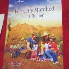 Perfectly Matched by Lois Richer~Paperback romance book~FREE US SHIPPING