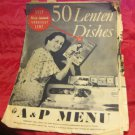 vintage February 18 1937 A&P Menu~50 Lenten Dishes~supermarket advertising promo