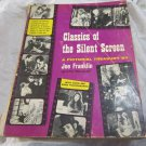 Classics of the Silent Screen: A Pictorial Treasury by Joe Franklin book~1959