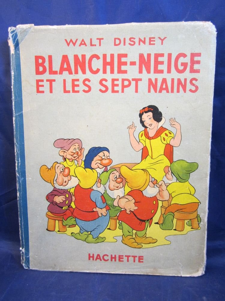 1938 Snow White & the Seven Dwarves book in French by Walt Disney Hachette