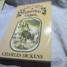 A Christmas Carol: In Prose Being a Ghost Story of Christmas by Charles Dickens