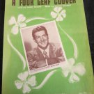 I'm Looking Over a Four Leaf Clover sheet music featured by Eddy Howard
