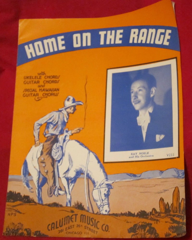 Home on the Range sheet music~Ray Noble and his orchestra~1935~FREE US SHIP