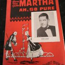 Ah, So Pure sheet music from the opera Martha featured by Anson Weeks &orchestra