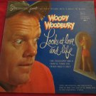 Woody Woodbury Looks at Love and Life LP RECORD VINYL~Frisky Adults~FREE US SHIP