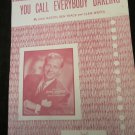 You Call Everybody Darling sheet music~Skitch Henderson~Free US shipping