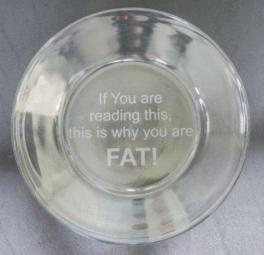 Humorous Gag gift Saying Laser Engraved 10 inch Plate