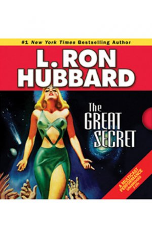 The Great Secret by L. Ron Hubbard (2008, Unabridged...