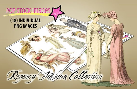 Regency Fashion Digital Clipart PNG Img.-Regency Img.-French Regency Women's Fashions--Digital Img.