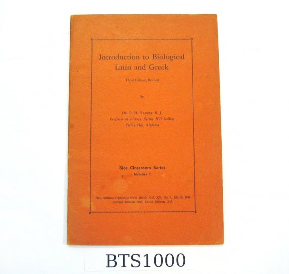 """Introduction to Biological Latin and Greek""; Yancey 1946"