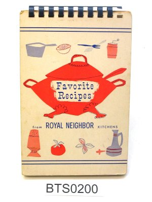 Favorite Recipes from Royal Neighbor Kitchens 1960