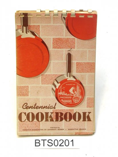 Kansas Centennial Cook Book 1961 AAUW cookbook