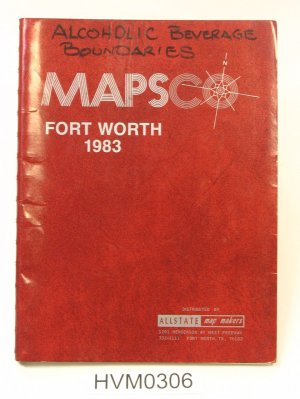 Mapsco Fort Worth 1983 with hand-written annotation of Alcoholic Beverage Boundaries