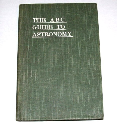 MRS H PERIAM HAWKINS - The A.B.C. Guide to Astronomy - BOOK