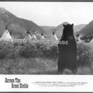 ACROSS THE GREAT DIVIDE  ~ Orig '77 Movie Photo ~  BEAR & TEEPEES