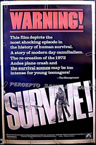 SURVIVE ! ~ Ex-Cond '76 Rare Size 40x60 Movie Poster ~ ANDES CANNIBALS / PLANE CRASH