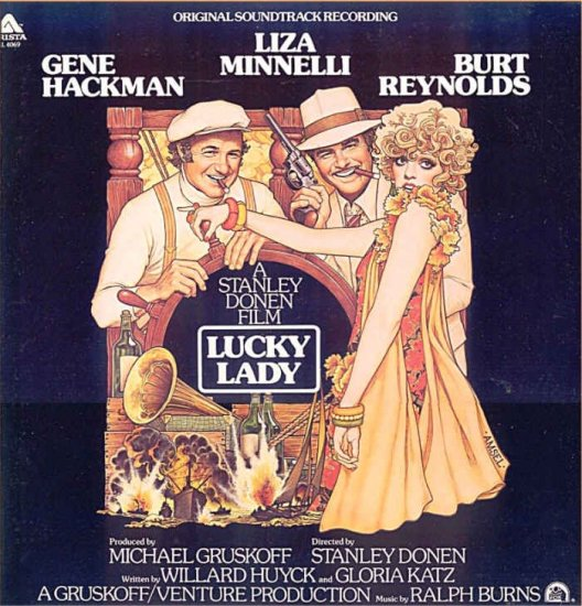 LUCKY LADY ~ '75 Movie Soundtrack Vinyl LP ~ Burt REYNOLDS / Liza MINNELLI / Ralph BURNS