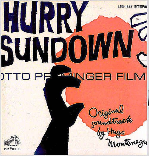 HURRY SUNDOWN ~ '67 OTTO PREMINGER Movie Soundtrack Vinyl LP ~ HUGO MONTENEGRO / SAUL BASS Cover Art