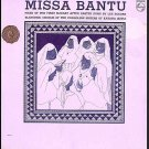 MISSA BANTU ~- Out-Of-Print NEW 60s Vinyl LP ~  AFRICA EASTER MASS / LES SOEURS BLANCHES