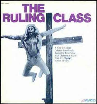 The RULING CLASS -  Nr-Mint OOP '72 Movie Soundtrack Vinyl LP - PETER O'TOOLE / JOHN CAMERON