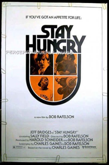 STAY HUNGRY ~ '76 40x60 Movie Poster ~ SALLY FIELD / JEFF BRIDGES / ARNOLD SCHWARZENEGGER