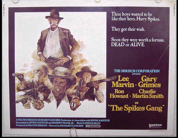 The SPIKES GANG ~ Orig '74 Half-Sheet Movie Poster! ~ LEE MARVIN / RON HOWARD