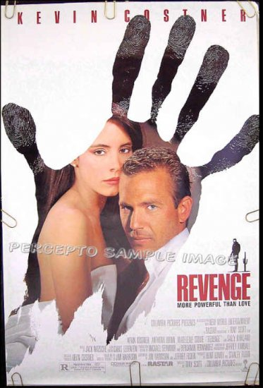 REVENGE ~ '90 1 Sheet Movie Poster ~ KEVIN COSTNER / MADELINE STOWE / ANTHONY QUINN / SALLY KIRKLAND