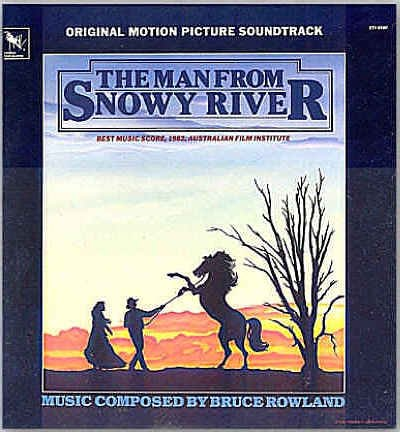 MAN FROM SNOWY RIVER ~ NR-MNT '82 Movie Soundtrack Vinyl LP ~  BRUCE ROWLAND