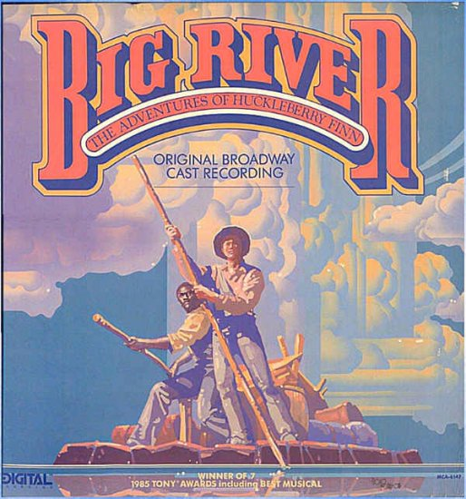 BIG RIVER ~ '85 Broadway Cast Vinyl LP ~ RENE AUBERJONOIS / ROGER MILLER