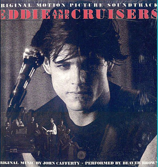 EDDIE And The CRUISERS ~ '83 Nr-Mint Movie Soundtrack Vinyl LP ~ BEAVER BROWN