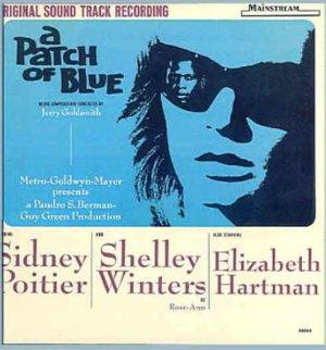 A PATCH OF BLUE ~ Out-Of-Print 1965 Original Movie Soundtrack Vinyl LP ~ JERRY GOLDSMITH