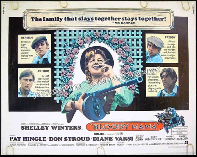 BLOODY MAMA ~ '70 Half-Sheet Movie Poster ~ Robert DeNIRO / Shelley WINTERS / Roger CORMAN
