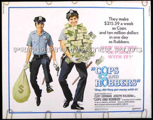 COPS AND ROBBERS ~ '73 Half-Sheet Caper Movie Poster ~ JOE BOLOGNA / CLIFF GORMAN